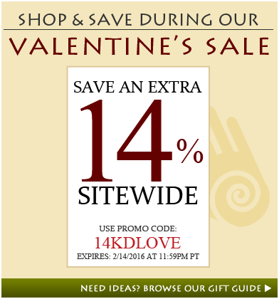 Shop & Save During Our Valentine's Sale: save an extra 14% sitewide | Use promo code: 14KDLOVE | Expires: 2/14/2016 at 11:59pm PT | Need Ideas? Browse our gift guide